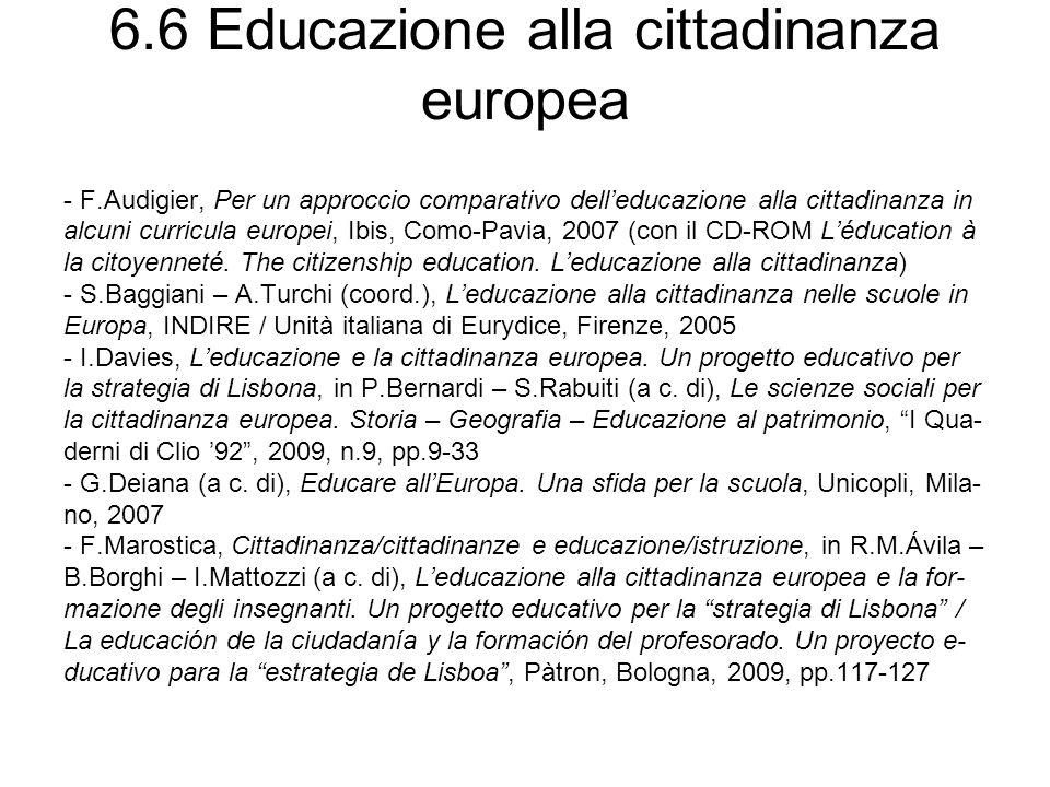 6.7 Educazione interculturale Cfr.M.Gusso, Bibliografia, in E.Perillo (a c.