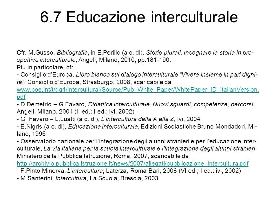 6.8 Educazione alla cittadinanza interculturale - W.Kymlicka, La cittadinanza multiculturale, Il Mulino, Bo- logna, 1999 (ed.or.: Multicultural Citizenship.