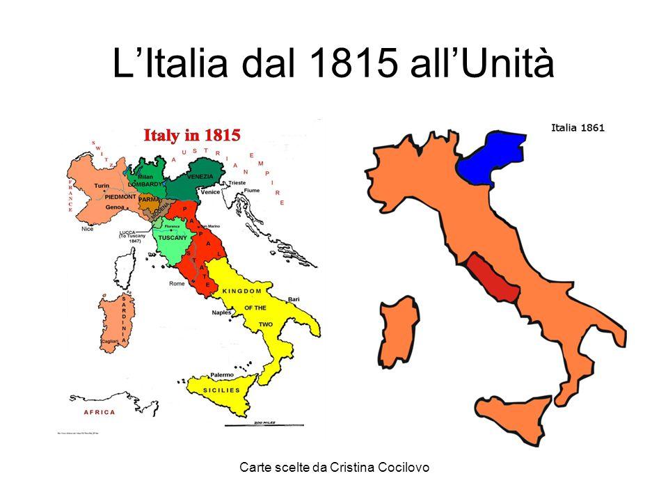 Carte scelte da Cristina Cocilovo LItalia dal 1815 allUnità