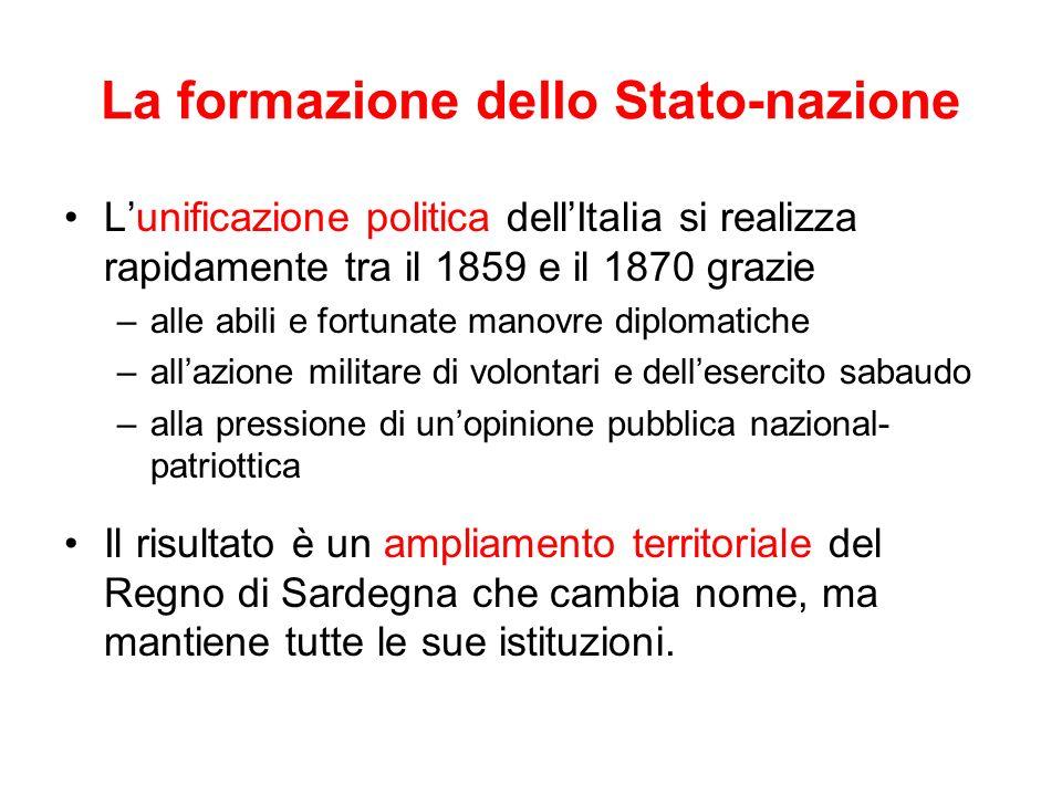 La formazione dello Stato-nazione Lunificazione politica dellItalia si realizza rapidamente tra il 1859 e il 1870 grazie –alle abili e fortunate manov