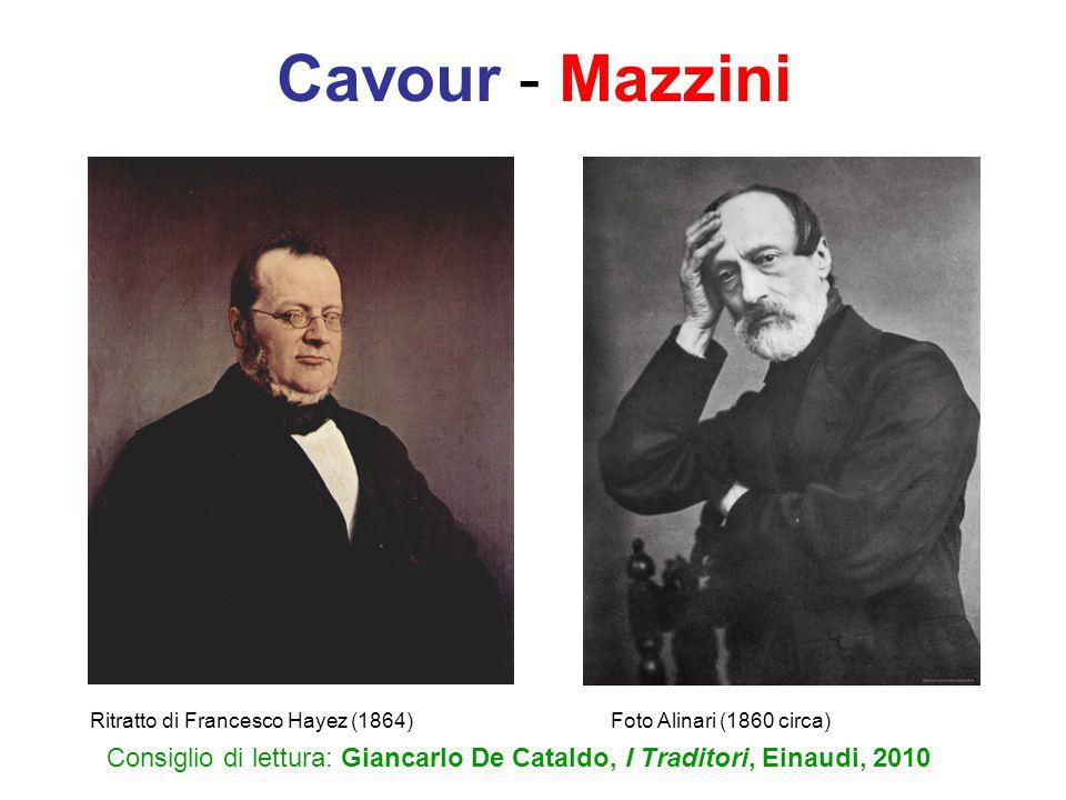 Cavour - Mazzini Consiglio di lettura: Giancarlo De Cataldo, I Traditori, Einaudi, 2010 Ritratto di Francesco Hayez (1864)Foto Alinari (1860 circa)