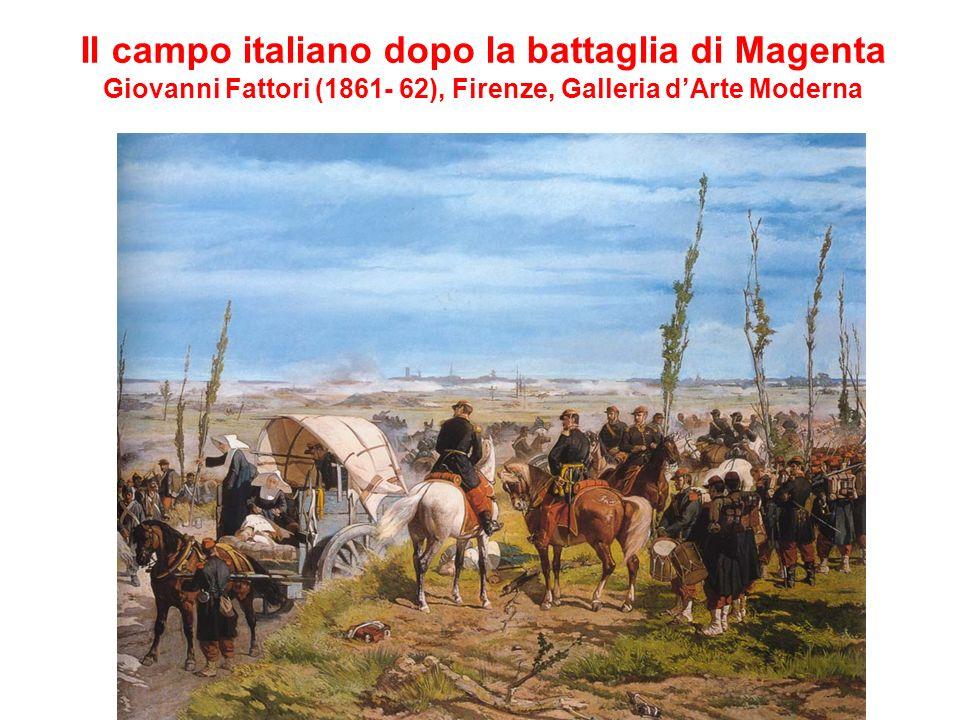 Il campo italiano dopo la battaglia di Magenta Giovanni Fattori (1861- 62), Firenze, Galleria dArte Moderna