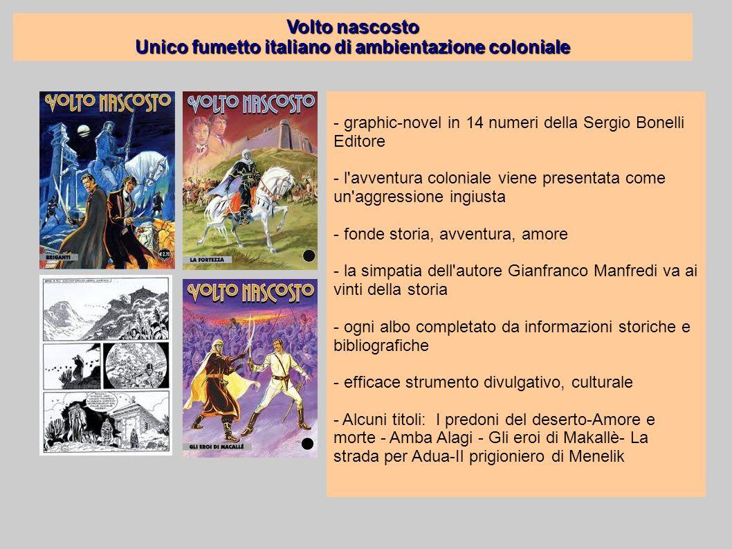 Volto nascosto Unico fumetto italiano di ambientazione coloniale - graphic-novel in 14 numeri della Sergio Bonelli Editore - l'avventura coloniale vie