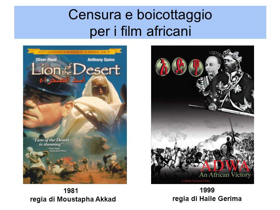 Censura e boicottaggio per i film africani 1999 regia di Haile Gerima 1981 regia di Moustapha Akkad