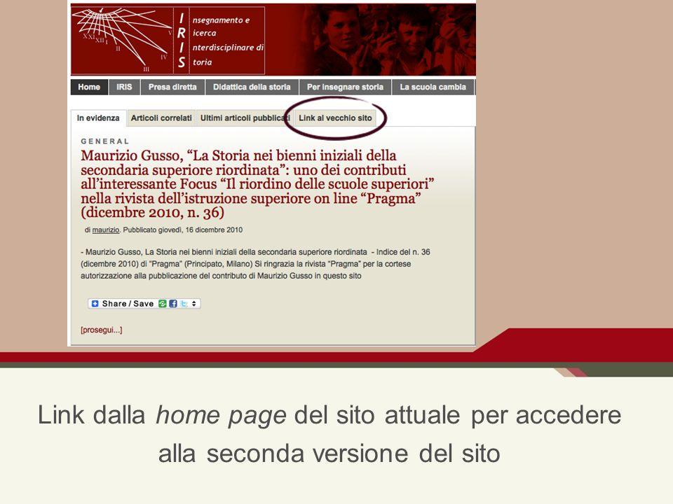 Link dalla home page del sito attuale per accedere alla seconda versione del sito