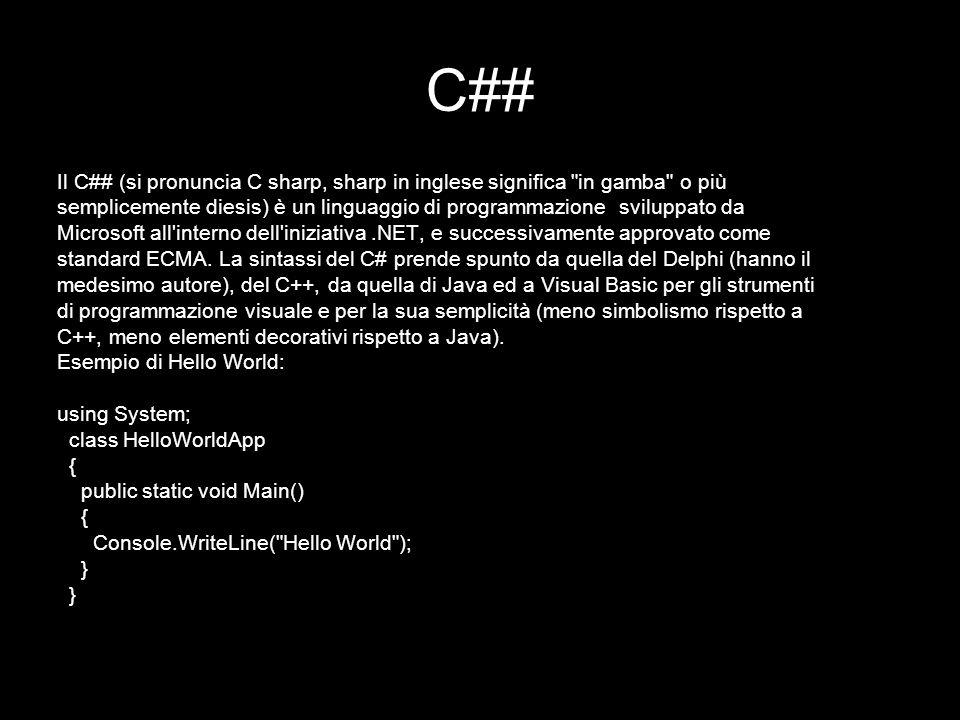 C## Il C## (si pronuncia C sharp, sharp in inglese significa