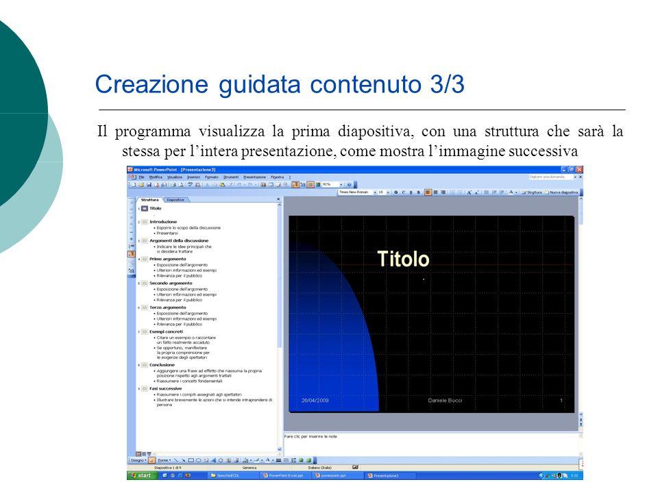 Il programma visualizza la prima diapositiva, con una struttura che sarà la stessa per lintera presentazione, come mostra limmagine successiva Creazio
