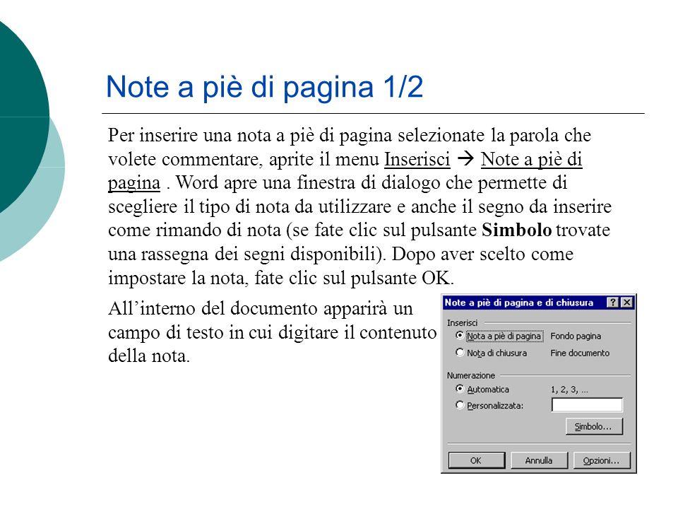Note a piè di pagina 1/2 Allinterno del documento apparirà un campo di testo in cui digitare il contenuto della nota.