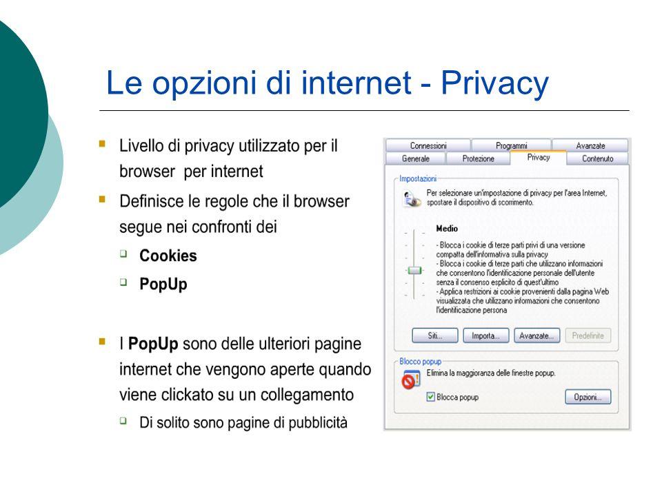 Le opzioni di internet - Privacy