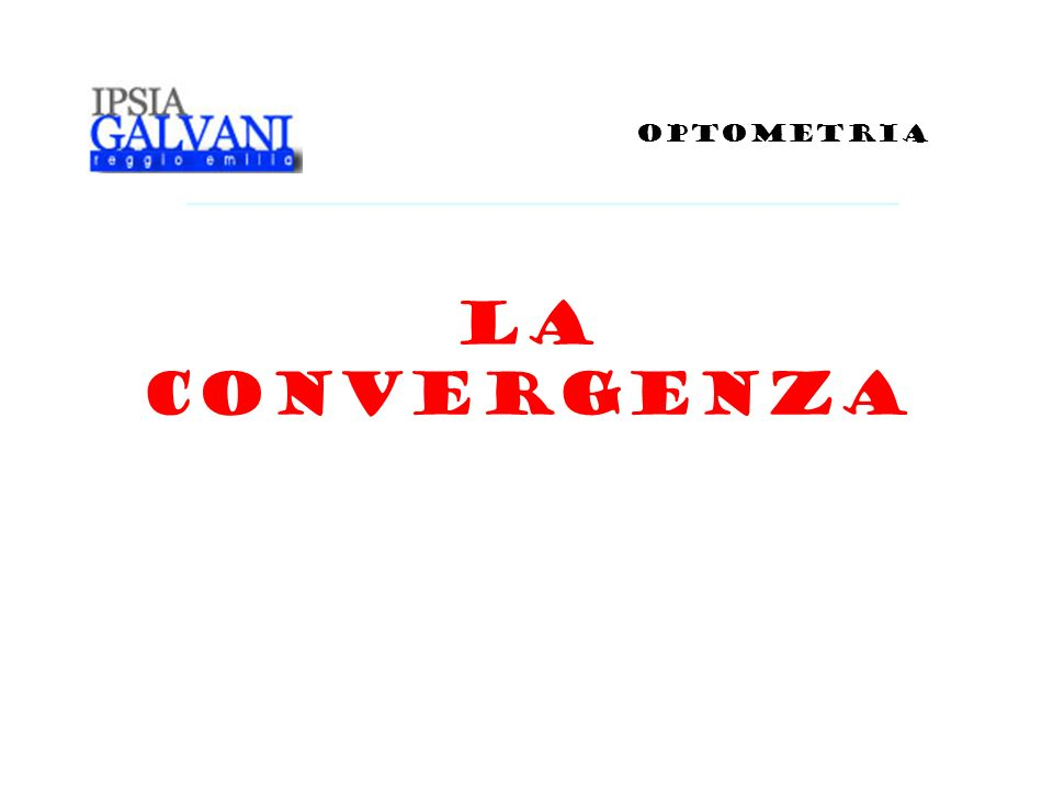 La convergenza OPTOMETRIA