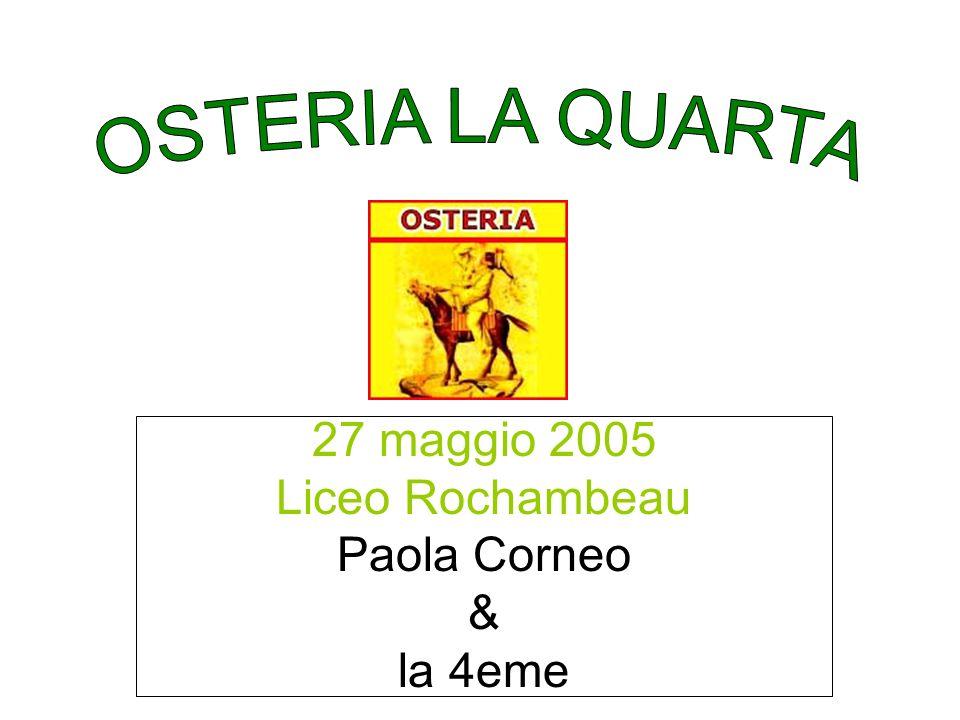 27 maggio 2005 Liceo Rochambeau Paola Corneo & la 4eme