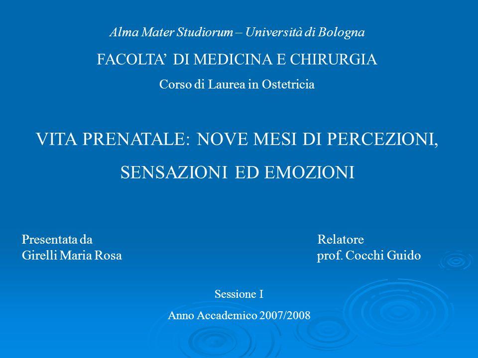 Presentata da Relatore Girelli Maria Rosa prof. Cocchi Guido Alma Mater Studiorum – Università di Bologna FACOLTA DI MEDICINA E CHIRURGIA Corso di Lau
