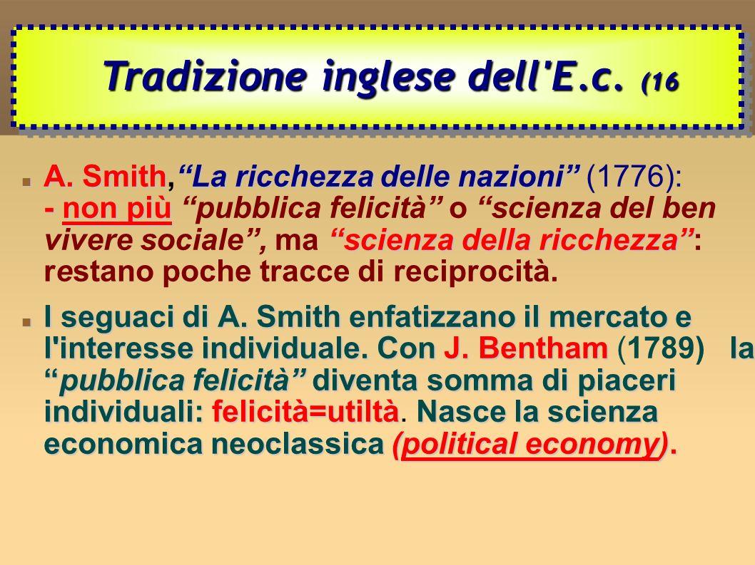 A.SmithLa ricchezza delle nazioni -non più scienza della ricchezza A.