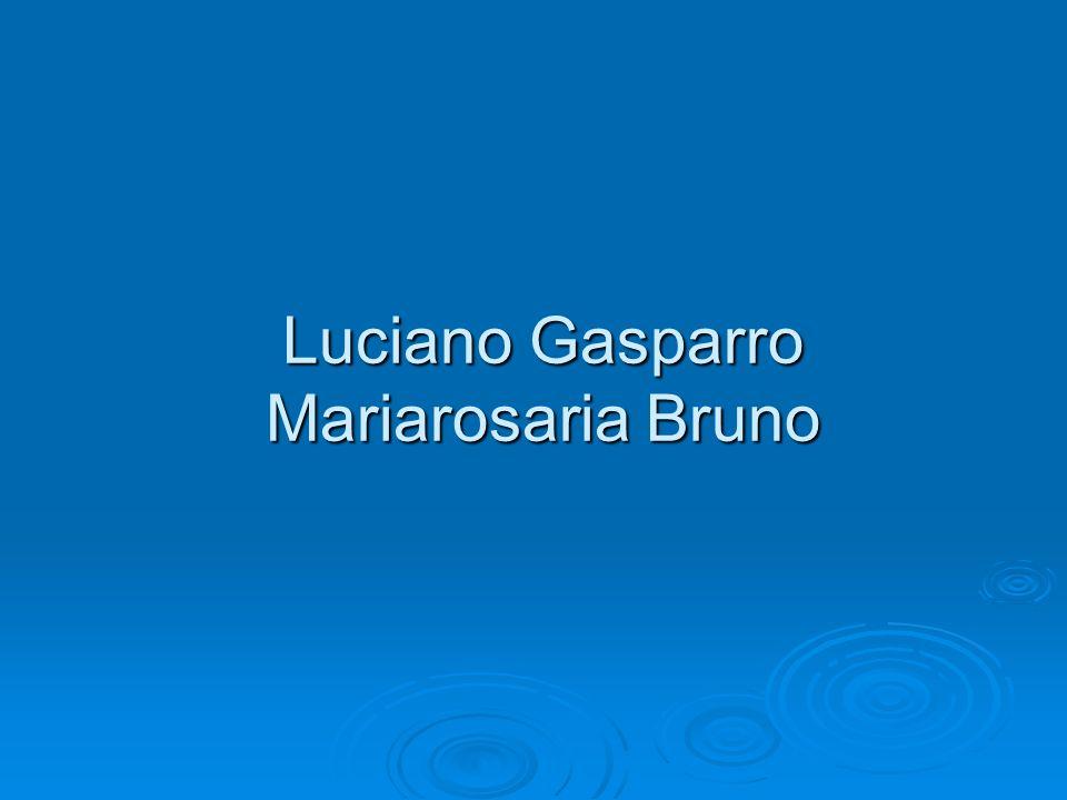 Luciano Gasparro Mariarosaria Bruno