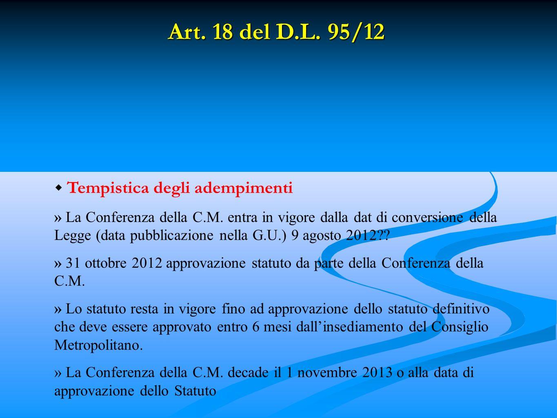 Art. 18 del D.L. 95/12 Tempistica degli adempimenti » La Conferenza della C.M.