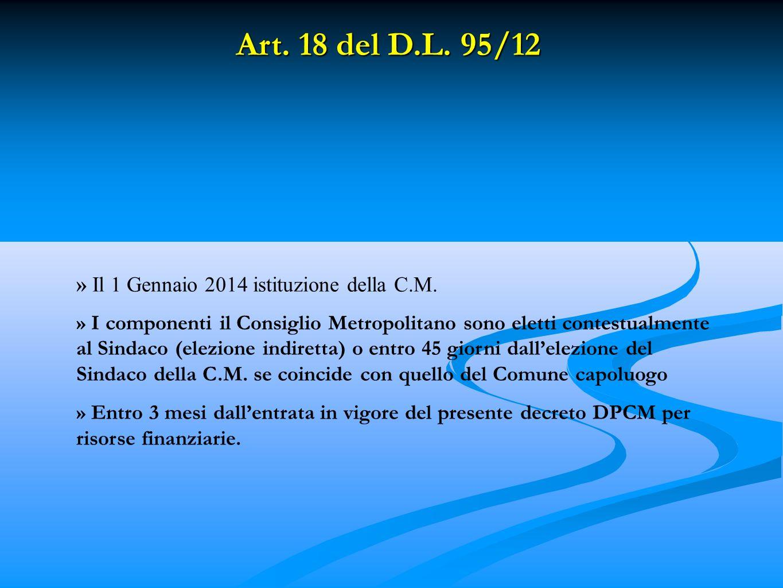 Art. 18 del D.L. 95/12 » Il 1 Gennaio 2014 istituzione della C.M.