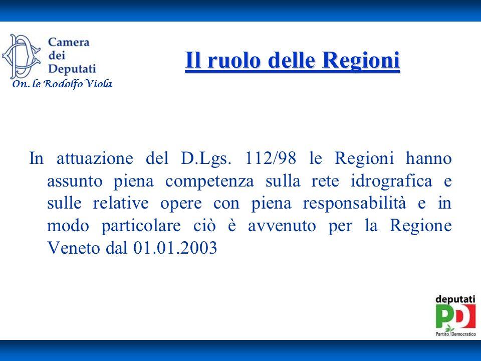 Il ruolo delle Regioni In attuazione del D.Lgs.