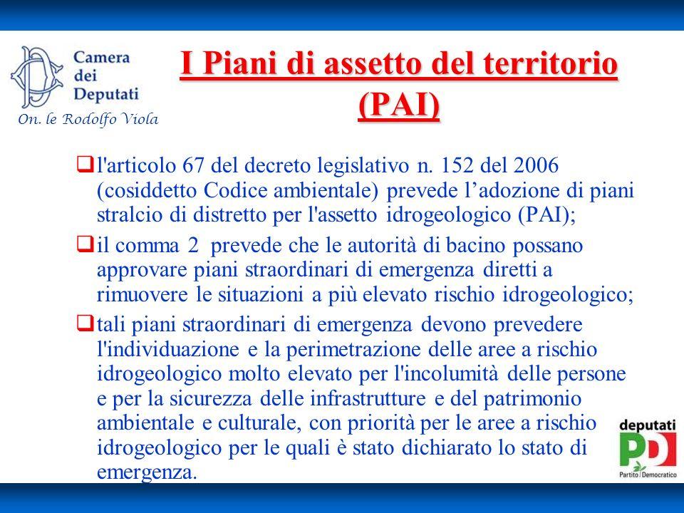 I Piani di assetto del territorio (PAI) l articolo 67 del decreto legislativo n.