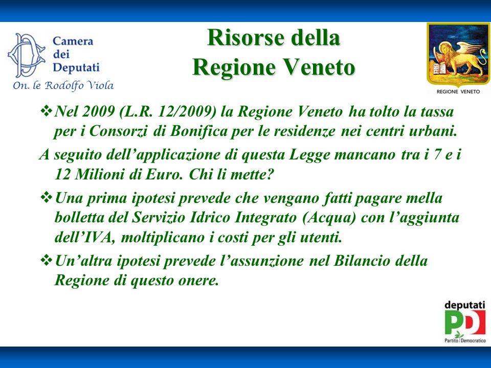 Risorse della Regione Veneto Risorse della Regione Veneto Nel 2009 (L.R.