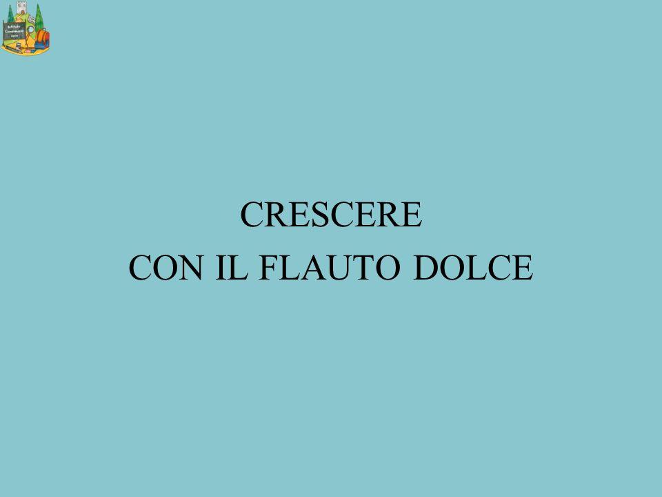 CRESCERE CON IL FLAUTO DOLCE