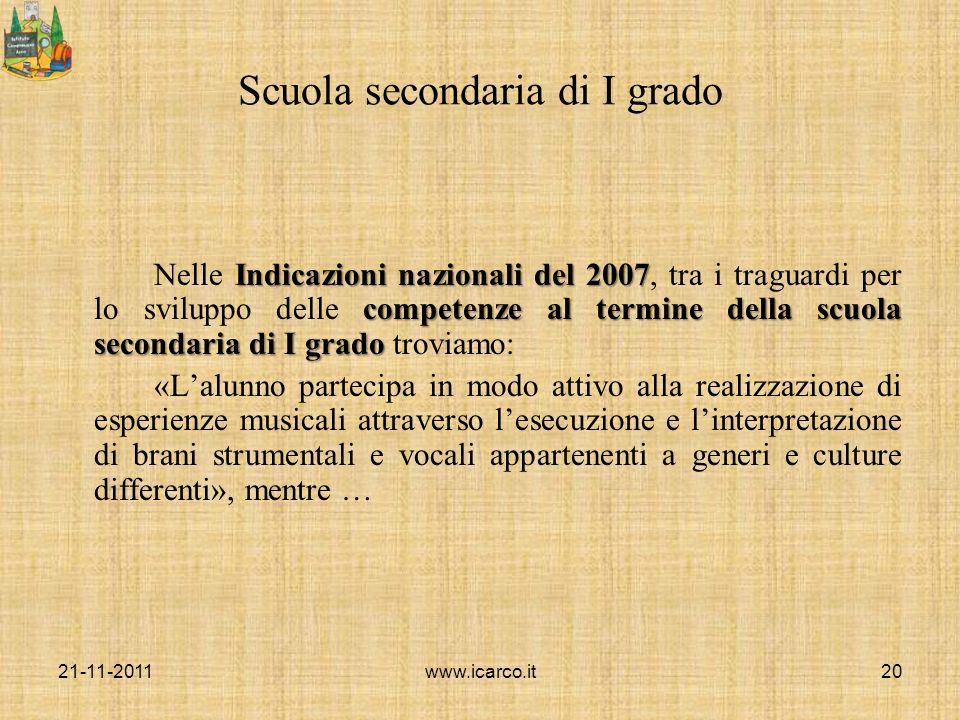 Scuola secondaria di I grado Indicazioni nazionali del 2007 competenze al termine della scuola secondaria di I grado Nelle Indicazioni nazionali del 2