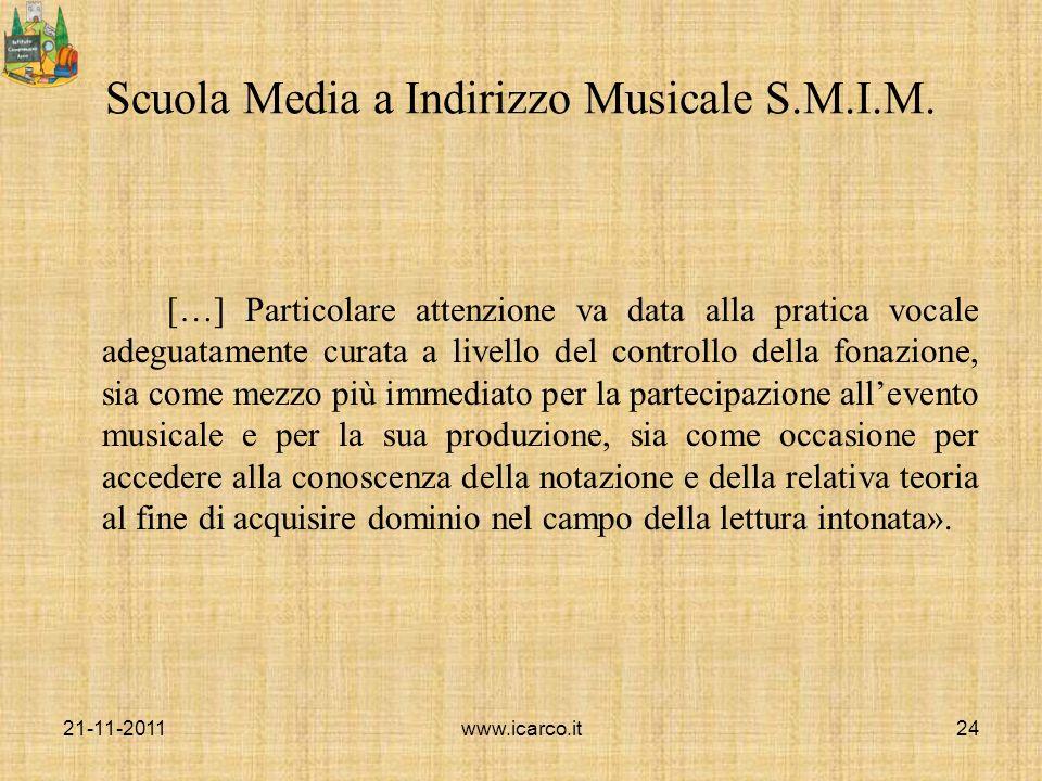 Scuola Media a Indirizzo Musicale S.M.I.M. […] Particolare attenzione va data alla pratica vocale adeguatamente curata a livello del controllo della f