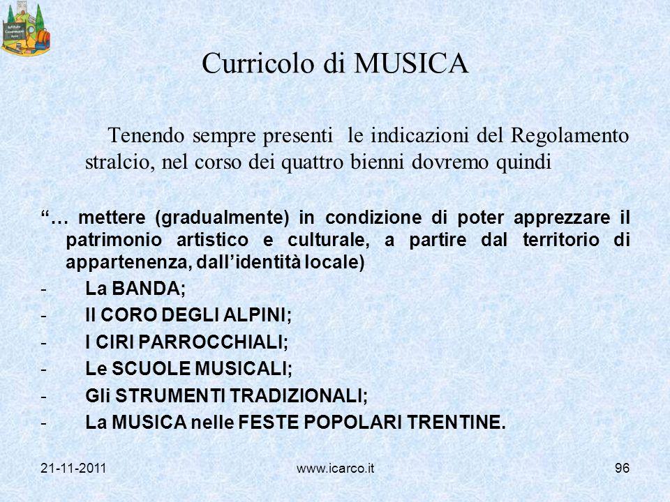 Curricolo di MUSICA Tenendo sempre presenti le indicazioni del Regolamento stralcio, nel corso dei quattro bienni dovremo quindi … mettere (gradualmen