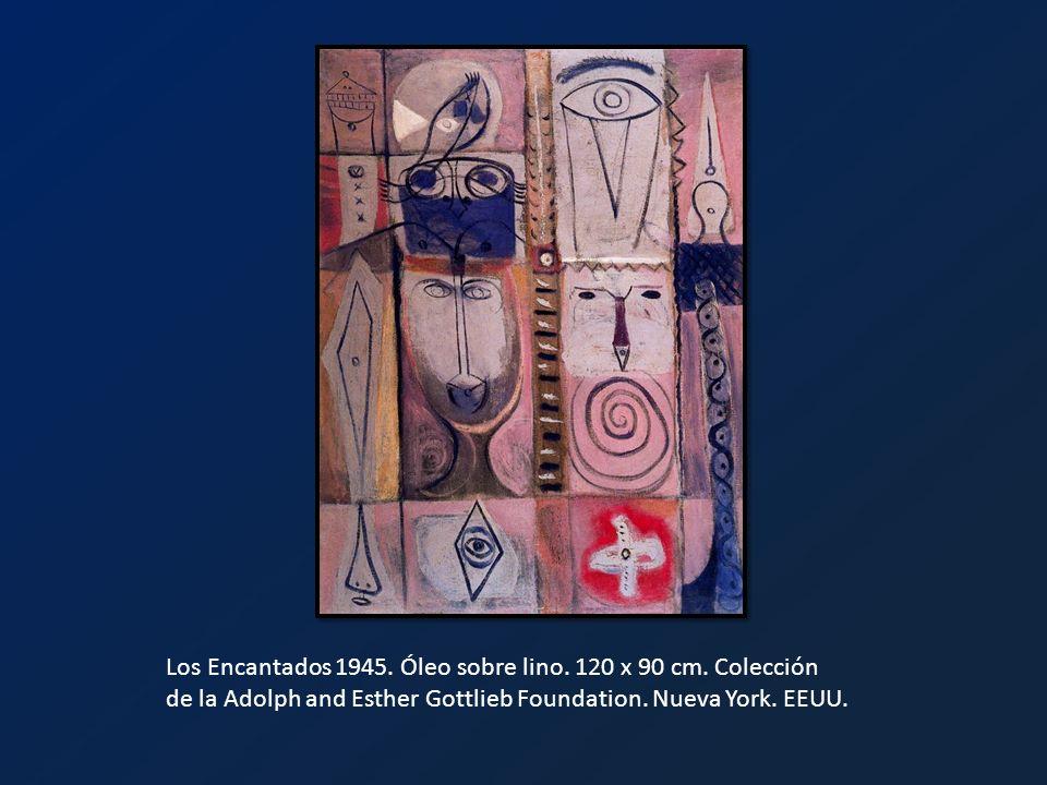 Los Encantados 1945. Óleo sobre lino. 120 x 90 cm. Colección de la Adolph and Esther Gottlieb Foundation. Nueva York. EEUU.