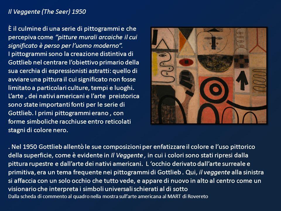 Il Veggente (The Seer) 1950 È il culmine di una serie di pittogrammi e che percepiva come pitture murali arcaiche il cui significato è perso per luomo