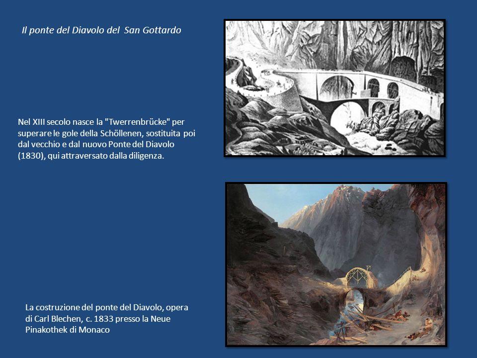 Il ponte del Diavolo del San Gottardo Nel XIII secolo nasce la