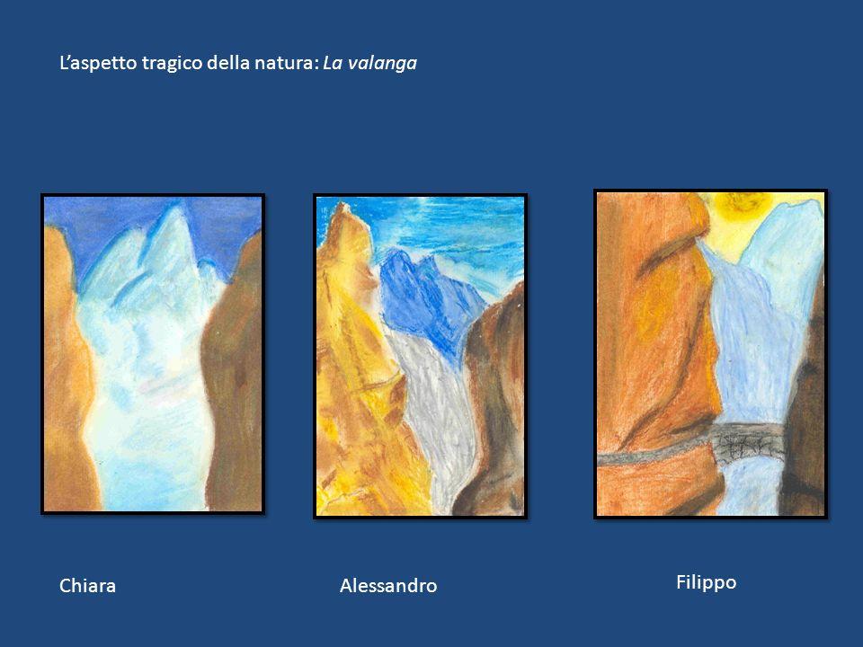 ChiaraAlessandro Filippo Laspetto tragico della natura: La valanga