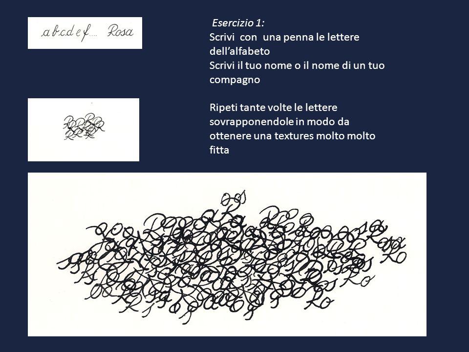 Esercizio 1: Scrivi con una penna le lettere dellalfabeto Scrivi il tuo nome o il nome di un tuo compagno Ripeti tante volte le lettere sovrapponendol