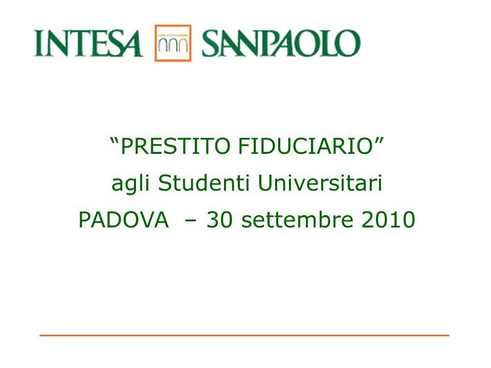 2 Prestito Fiduciario - un servizio agli studenti Prestito Fiduciario (la versione ESU del prodotto Prestito Bridge di Intesa Sanpaolo) è stato il 1° prestito donore dedicato agli studenti.