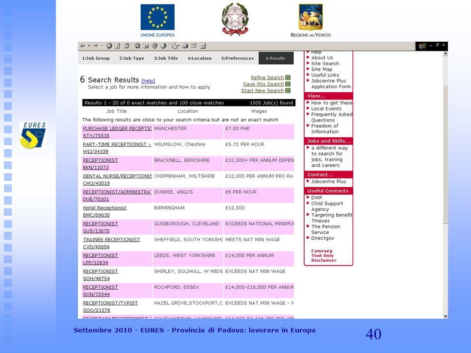 40 Settembre 2010 - EURES - Provincia di Padova: lavorare in Europa