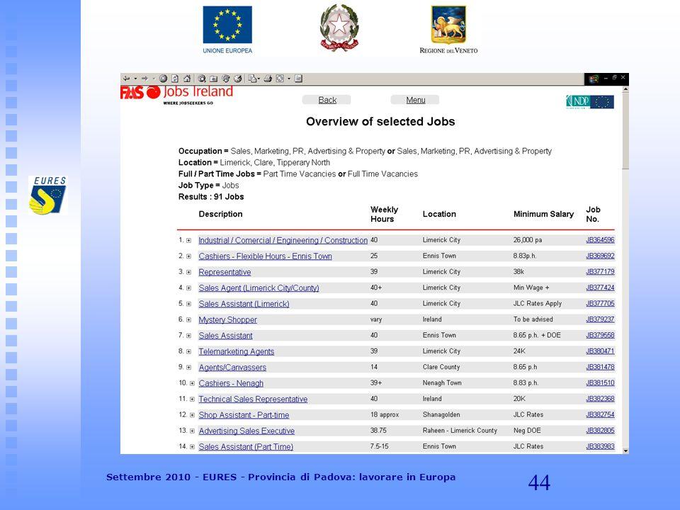 44 Settembre 2010 - EURES - Provincia di Padova: lavorare in Europa