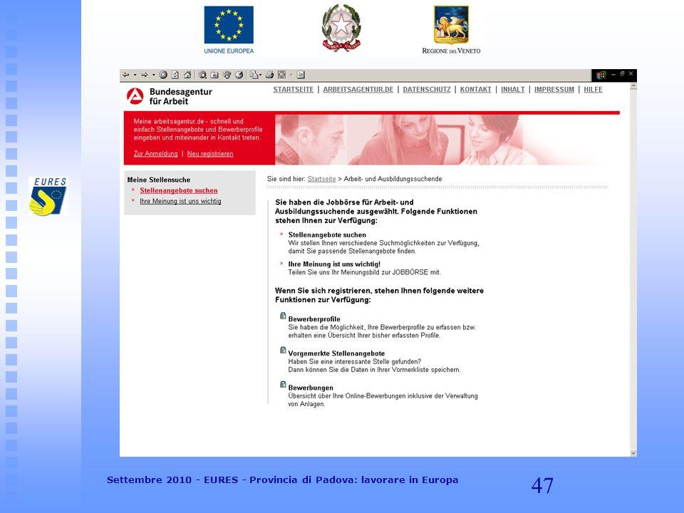 47 Settembre 2010 - EURES - Provincia di Padova: lavorare in Europa