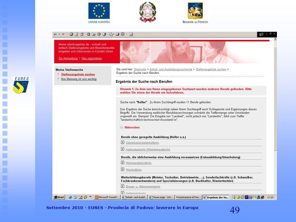49 Settembre 2010 - EURES - Provincia di Padova: lavorare in Europa