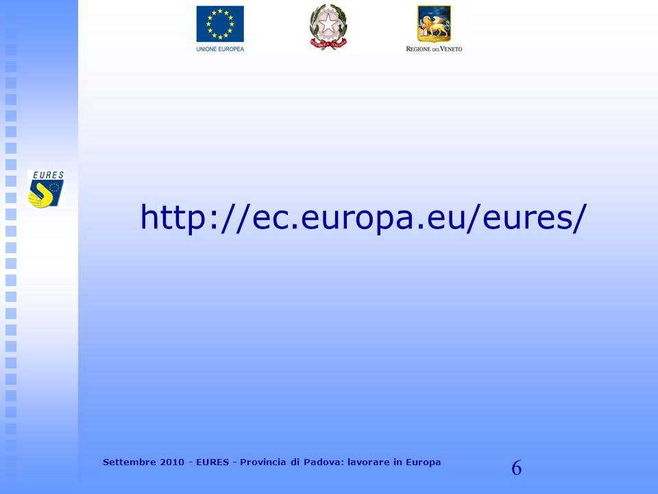 17 Settembre 2010 - EURES - Provincia di Padova: lavorare in Europa