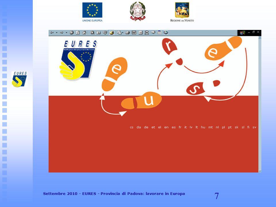 38 Settembre 2010 - EURES - Provincia di Padova: lavorare in Europa