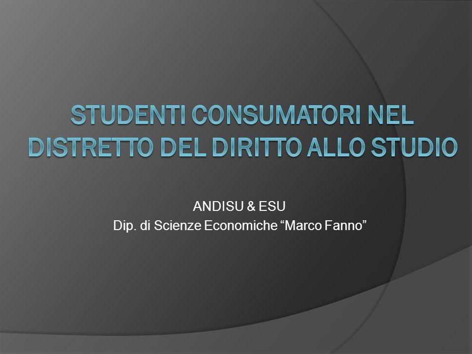 ANDISU & ESU Dip. di Scienze Economiche Marco Fanno