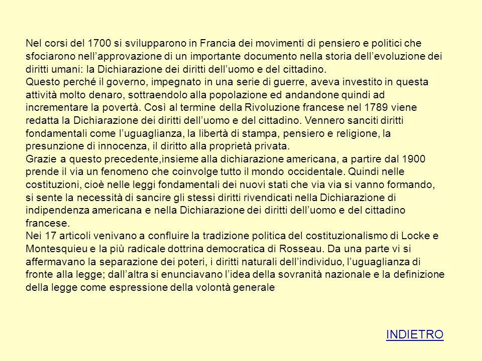 Nel corsi del 1700 si svilupparono in Francia dei movimenti di pensiero e politici che sfociarono nellapprovazione di un importante documento nella st