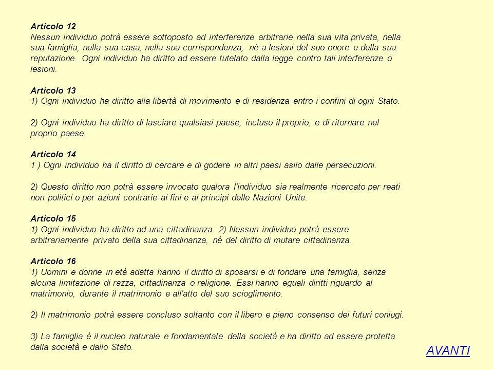 Articolo 17 1) Ogni individuo ha il diritto ad avere una proprietà sua personale o in comune con altri.