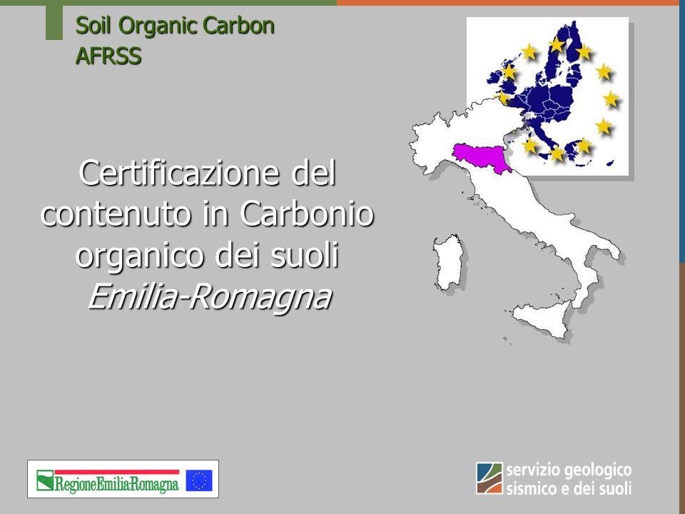 Soil Organic Carbon AFRSS Certificazione del contenuto in Carbonio organico dei suoli Emilia-Romagna