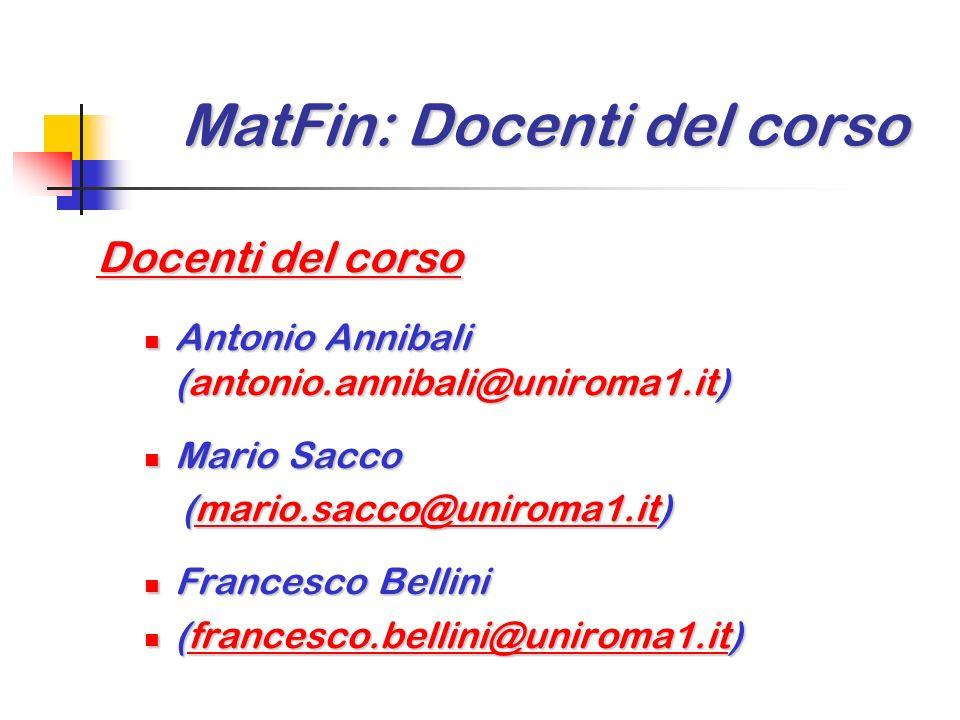 MatFin: Orario del corso MatFin: Orario del corso Orario delle lezioni Aula 3 – Lunedi 16:00-18:00 Aula 3 – Lunedi 16:00-18:00 Aula 3 – Giovedi 14:00-