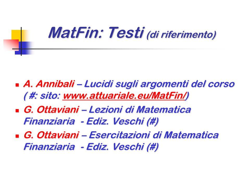 Docenti del corso Antonio Annibali (antonio.annibali@uniroma1.it) Antonio Annibali (antonio.annibali@uniroma1.it) Mario Sacco Mario Sacco (mario.sacco