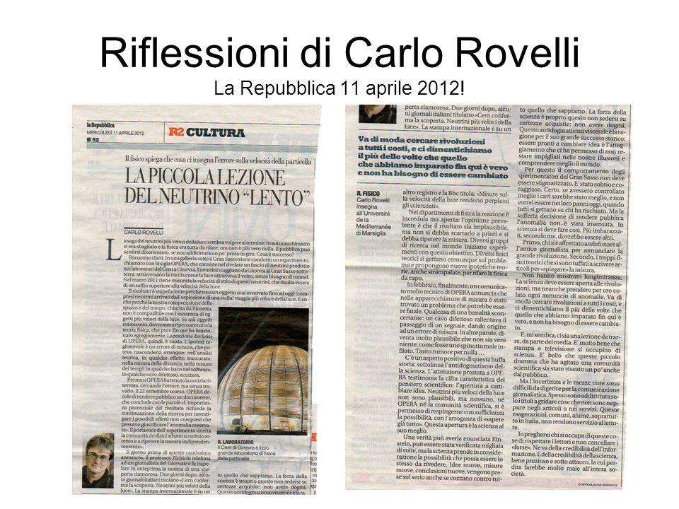 Riflessioni di Carlo Rovelli La Repubblica 11 aprile 2012!