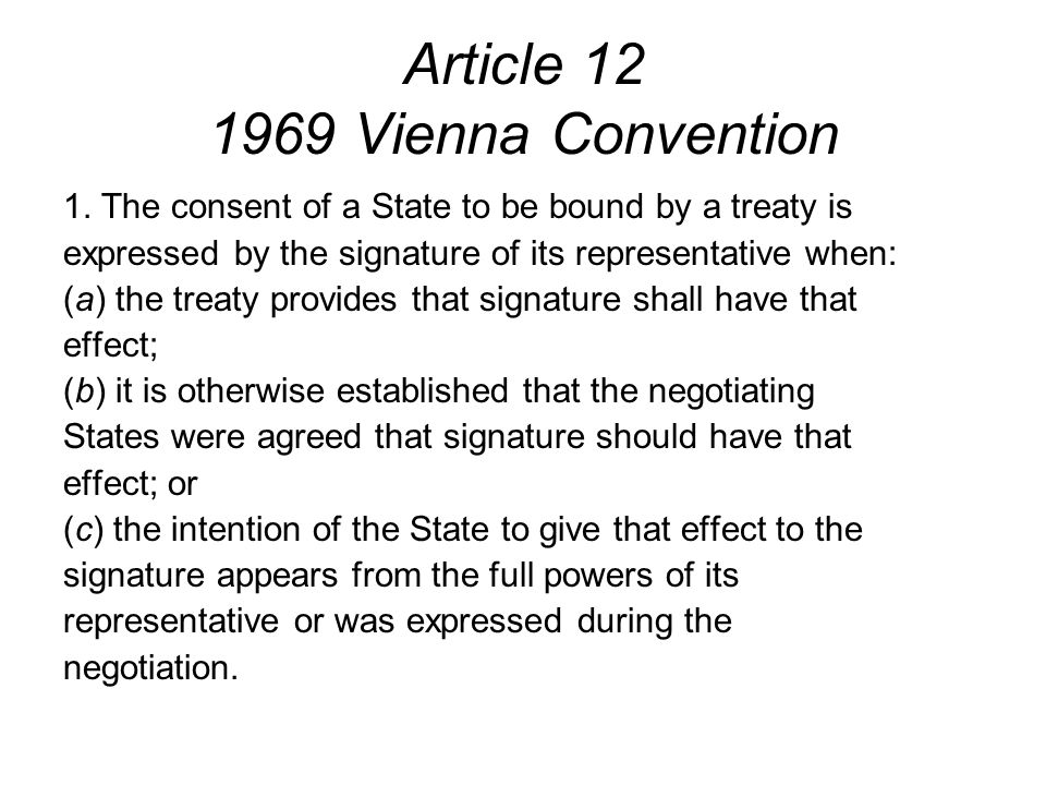 Article 12 1969 Vienna Convention 1.