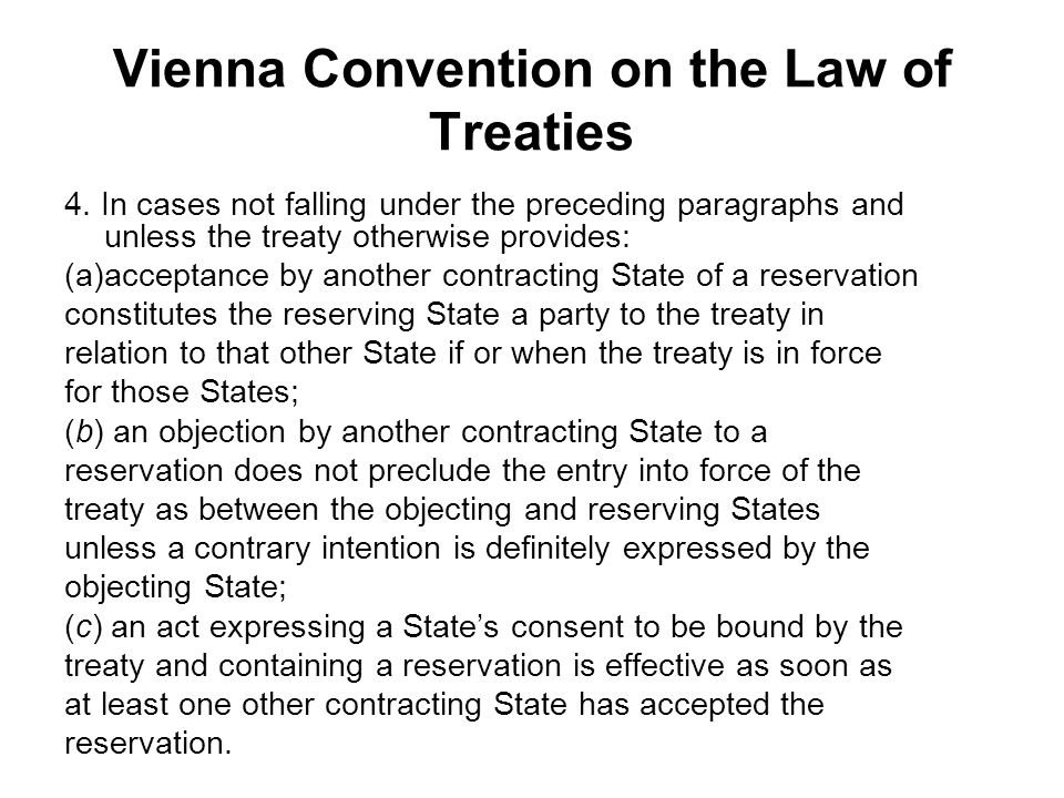 Vienna Convention on the Law of Treaties 4.
