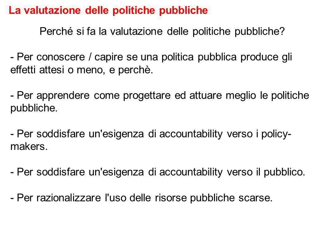 Chi fa la valutazione delle politiche pubbliche? La valutazione delle politiche pubbliche