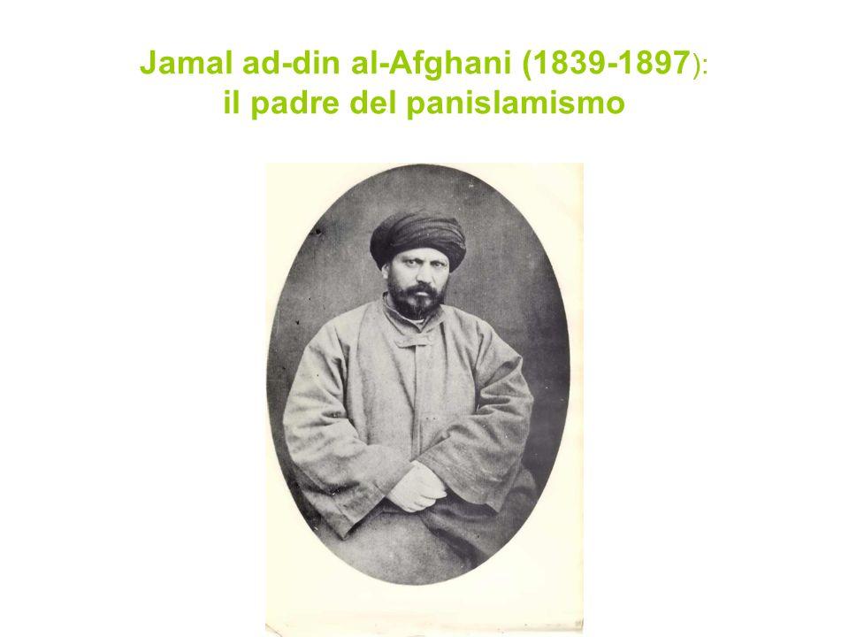 Jamal ad-din al-Afghani (1839-1897 ): il padre del panislamismo
